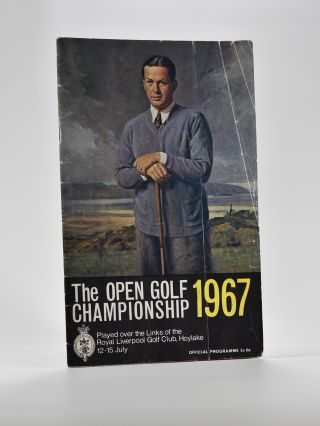 The Open Championship 1967. Official Programme. The Royal, Ancient Golf Club of St. Andrews