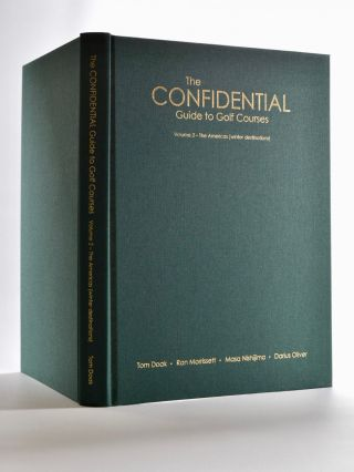 Confidential Guide to Golf Courses Volume 2 The Americas (Winter destinations)