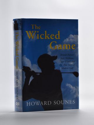The Wicked Game. Howard Sounes