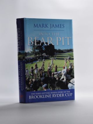Into the Bear Pit. Mark James, Martin Hardy