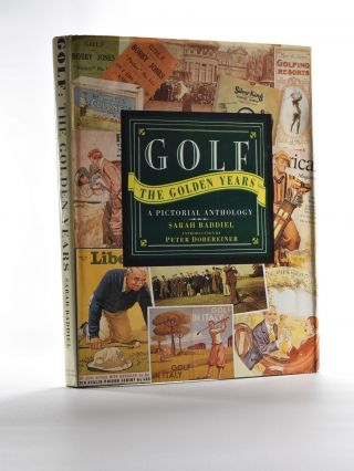 Golf the Golden Years; : a pictorial anthology. Sarah Fabian Baddiel