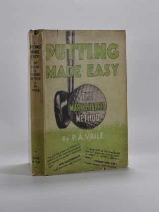 Putting Made Easy: The Mark G. Harris Method. Pembroke A. Vaile.