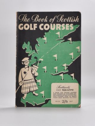 Book of Scottish Golf Courses. Frank Moran