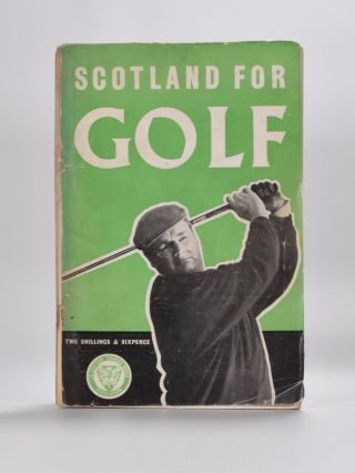 Scotland for Golf. The Scottish Tourist Board