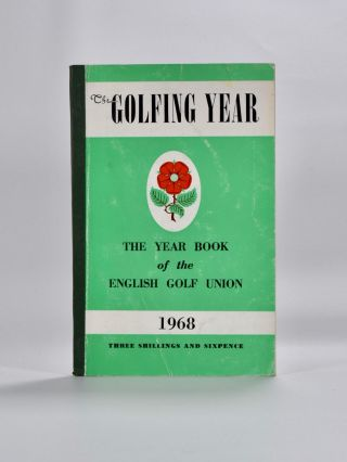 The English Golf Union Yearbook 1968. English Golf Union.