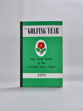 The English Golf Union Yearbook 1979. English Golf Union.