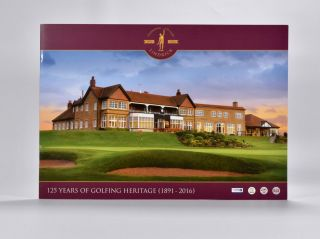 125 Years of Golfing Heritage (1891-2016). Lindrick Golf Club