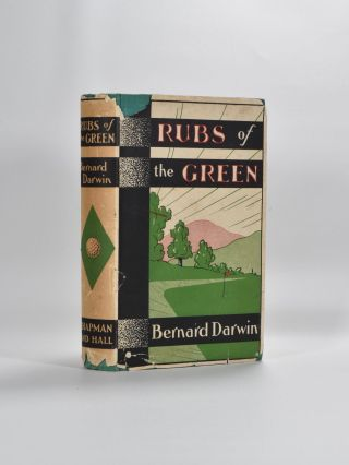 Rubs of the Green. Bernard Darwin