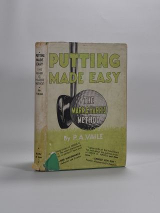 Putting Made Easy: The Mark G. Harris Method. Pembroke A. Vaile