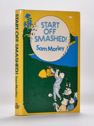 Start of fSmashed. Sam Morely.