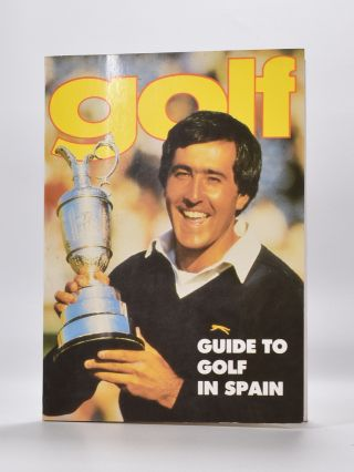 Golf Guide to Golf in Spain 1989. Spanish Golf Federation