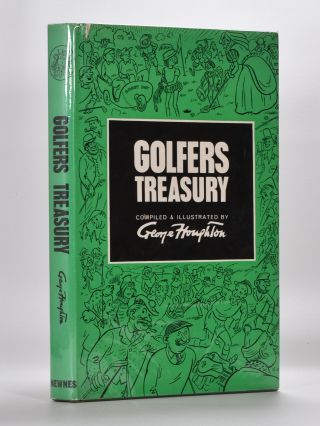 Golfer's Treasury. George Houghton.