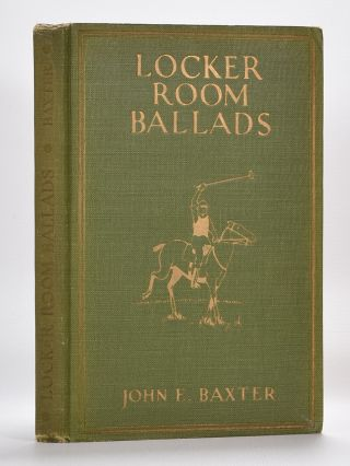 Locker Room Ballards. John E. Baxter.
