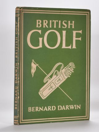 British Golf. Bernard Darwin