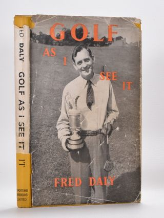Golf as I see It. Fred Daly.