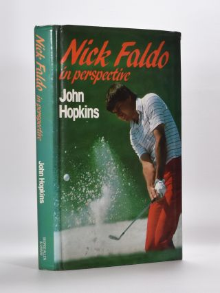 Nick Faldo in perspective. John Hopkins