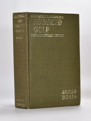 Advanced Golf. James Braid.