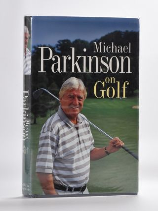 Michael Parkinson on Golf. Michael Parkinson