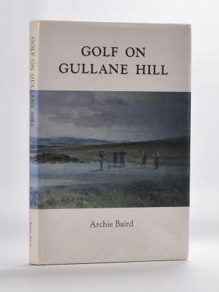 Golf on Gullane Hill. Archie Baird