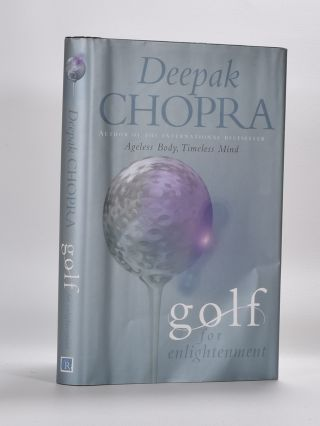 Golf for Enlightenment. Deepak Chopra.