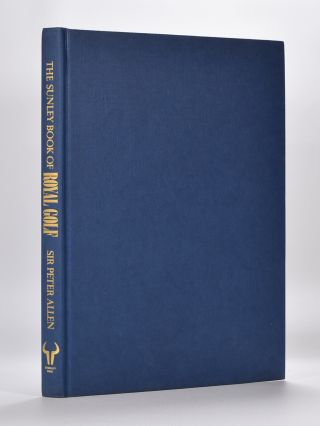 The Sunley Book of Royal Golf.