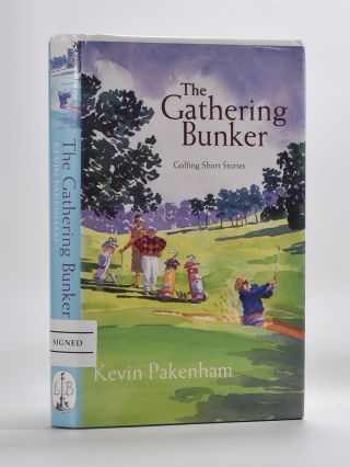The Gathering Bunker. Kevin Pakenham.