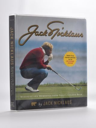 Jack Nicklaus; Memories and Mementos from Golf's Golden Bear. Jack Nicklaus