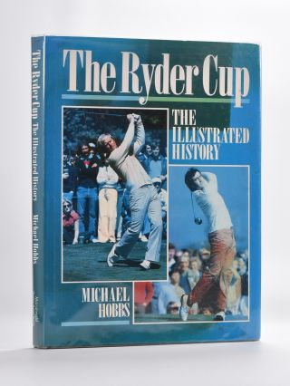 The Ryder Cup. Michael Hobbs
