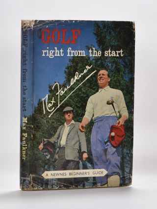 Golf-Right from the Start. Max Faulkner