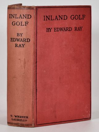 Inland Golf. Edward Ray.