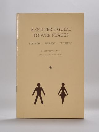 A Golfer's Guide To Wee Places. Rory Hamilton.