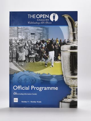 The Open Championship 2010. Official Programme. The Royal, Ancient Golf Club of St. Andrews