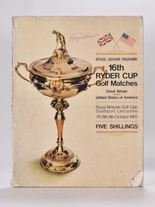 "Ryder Cup 1965 Official Programme ""fully signed by all competitor's"" P G. A"