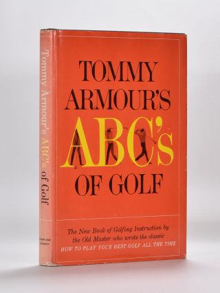 Tommy Armour´s ABC´s of Golf. Tommy Armour