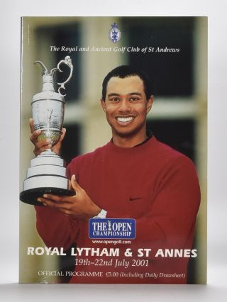 The Open Championship 2001 Official Programme. The Royal, Ancient Golf Club of St. Andrews