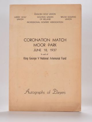 Coronation Match Moor Park June 18th 1937 in aid of George V memorial fund. Exibition Match