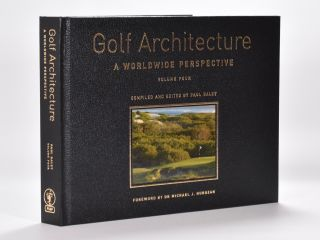 Golf Architecture Volume Four. Paul Daley