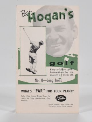 Ben Hogan's Golf: Easy to Follow Instruction series No. 8 Long Irons. Ben Hogan