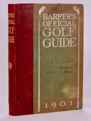 Harpers Official Golf Guide 1901. William G. Van Tassel Sutphen