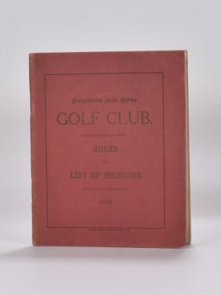 Membership and rules 1910. Brighton, Hove Golf Club