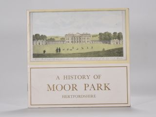 A History of Moor Park Hertfordshire. H. E. Armitage