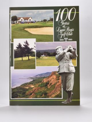 A History of Lyme Regis Golf Club 1893-1993. Harry Austin