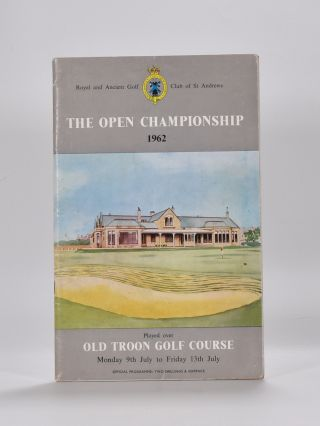 The Open Championship 1962. Official Programme. The Royal, Ancient Golf Club of St. Andrews