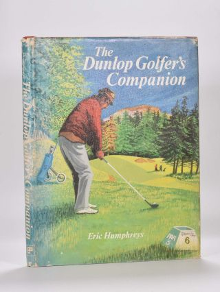 The Dunlop Golfer's Companion. Eric Humphreys