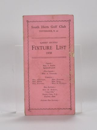 fixture list. South Herts Golf Club.