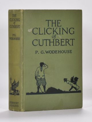 The Clicking of Cuthbert. Wodehouse P. G.