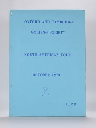 Oxford and Cambridge Golfing Society North American Tour October 1978. Oxford, Cambridge Golfing Society, P J. R. B.