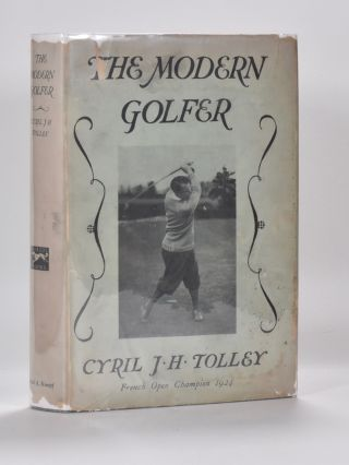 The Modern Golfer. Cyril J. H. Tolley.