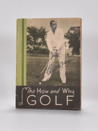 The How and Why of Golf. Walter Hagen