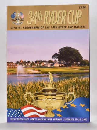 Ryder Cup 2002 Official Programme. P G. A